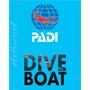 We are a PADI Boat